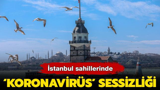 İstanbul'da 'koronavirüs' sessizliği