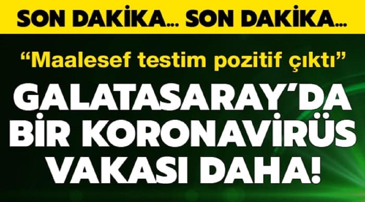 Galatasaray'da bir koronavirüs vakası daha!