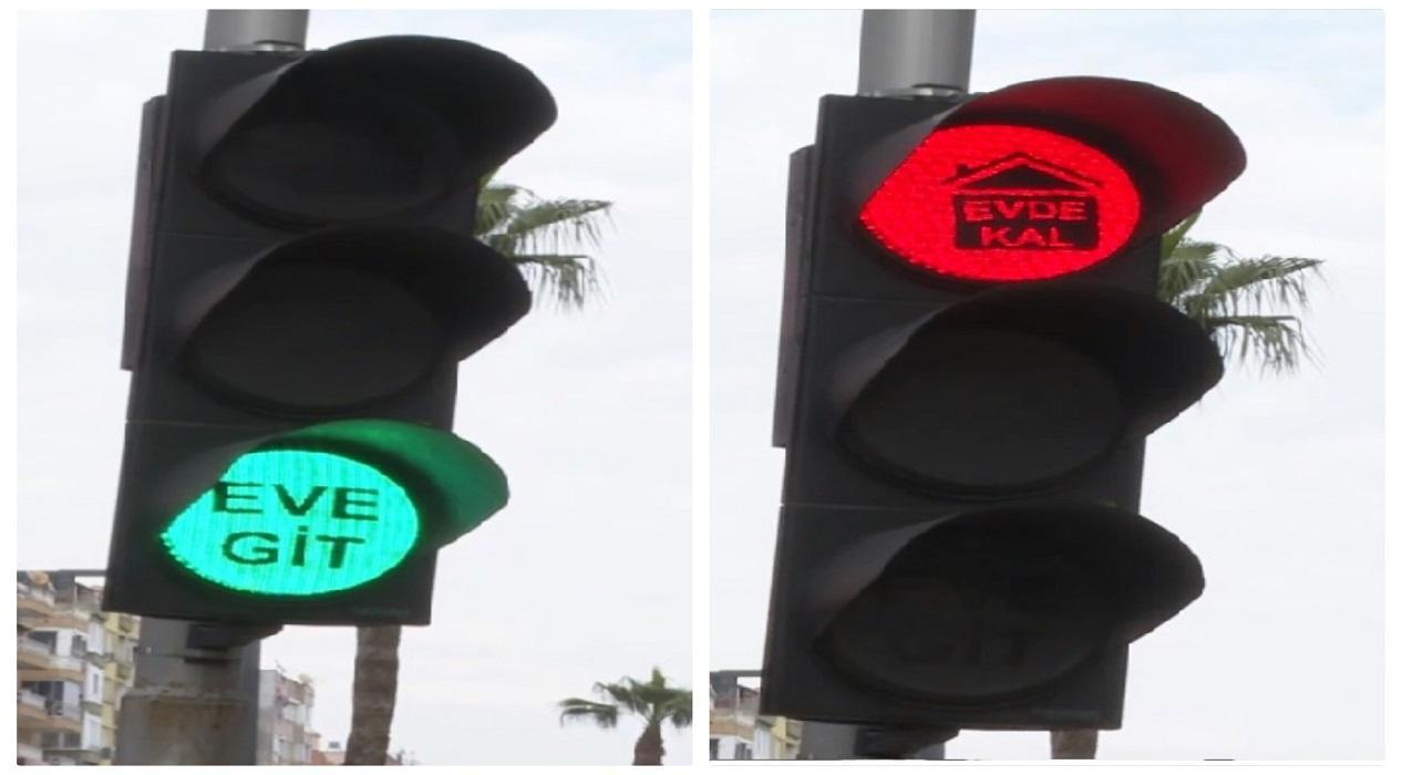 Antalya'daki  trafik ışıklarında anlamlı mesaj! Yeşil: 'Eve git' Kırmızı: 'Evde kal'