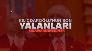Kılıçdaroğlu'nun son yalanları... 4 yalan 4 gerçek