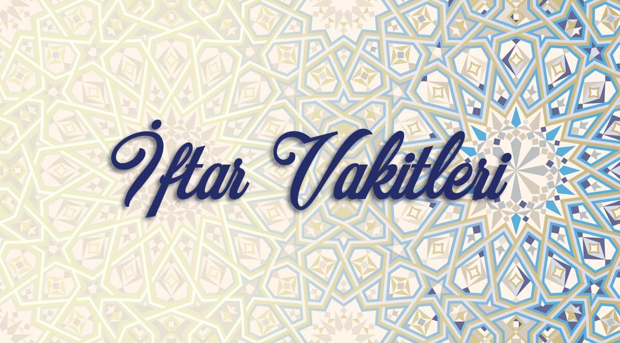 2 Mayıs Cumartesi il il iftar vakitleri