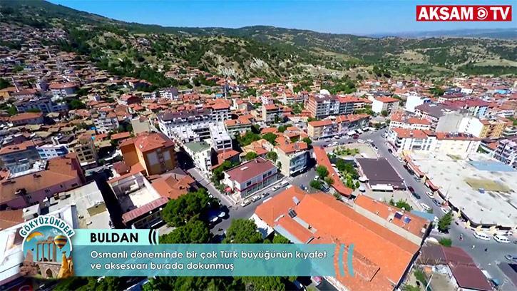 Tarihi Ve Kültürel Mirasa Sahip İlçe: Buldan
