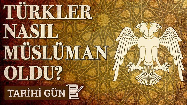 Türkler Nasıl Müslüman Oldu? - Konuk: Prof.Dr.Aydın Usta | #TarihiGün 5