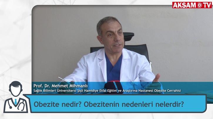 Obezite Nedir? Nedenleri Nelerdir? | Prof. Dr. Mehmet Mihmanlı