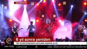 Türkiye'den 6 yıl aradan sonra Euruvision'a katılma kararı!