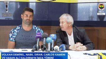 Fenerbahçe, yeni transferleri Nabil Dirar, Carlos Kameni ve sözleşme yenilen oyuncuları Volkan Demir
