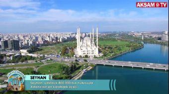 Verimli topraklar ve zengin su kaynakları: Seyhan