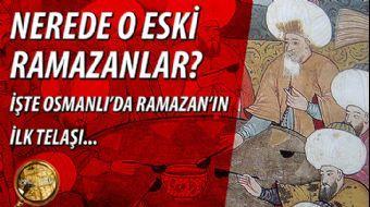 Osmanlı'da Ramazan'ın İlk Telaşı | #Ramazanözel Bölüm 1