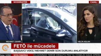 Başsavcı Vekili Mehmet Demir 24'ten Helin Aslan'a FETÖ davalarına ilişkin önemli açıklamalarda bulun
