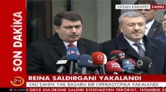İstanbul Valisi ve Emniyet Müdürü Reina saldırganının yakalanması sonrası açıklamalarda bulundu. Val