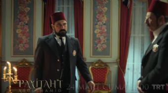 TRT ekranlarının sevilen dizisi Payitaht 'Abdülhamid' 5.Bölüm Fragmanı yayınlandı