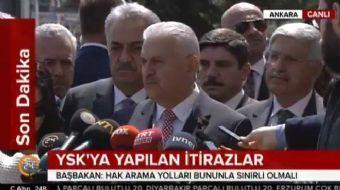 Başbakan Binali Yıldırım, YSK'ya yapılan itirazlara ilişkin açıklamalarda bulundu. Başbakan Yıldırım