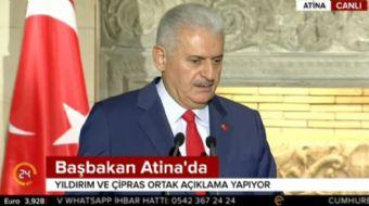 Resmi temaslarda bulunmak için Atina'ya giden Başbakan Binali Yıldırım ortak basın toplantısında Yun