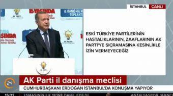 Cumhurbaşkanı Recep Tayyip Erdoğan, İstanbul'da AK Parti İl Danışma Meclisi toplantısında konuşma ya