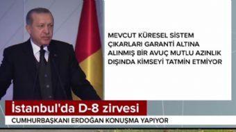 Cumhurbaşkanı Erdoğan'dan D-8 zirvesi önemini bu sözlerle açıkladı