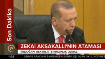 Cumhurbaşkanı Recep Tayyip Erdoğan'dan Zekai Aksakallı mesajı: Askerlikte kırgınlık kavramı olmaz,ne