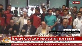 Gençlerbirliği Kulübü Başkanı İlhan Cavcav tedavi gördüğü hastanede hayatını kaybetti.