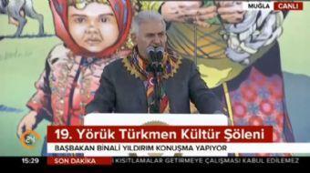 19. Yörük Türkmen Şöleni'nde konuşma yapan Başbakan Binali Yıldırım önemli açıklamalarda bulundu