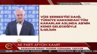 Ba�bakan Y�ld�r�m: T�rkiye'nin alternatifleri her zaman vard�r. Avrupa unutmas�n fazla naz a�k usand