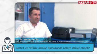 Gastriti veya Reflüsü Olanlar Ramazanda Nelere Dikkat Etmeli? | Doç. Dr. Alpaslan Tanoğlu