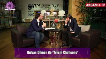 Rıdvan Dilmen ile Tercih Challenge