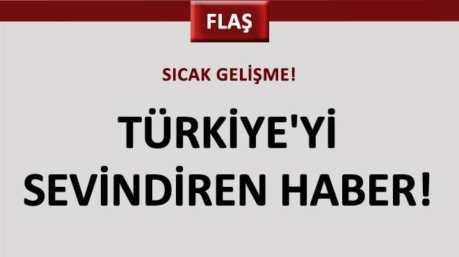 T�rkiye�yi sevindiren haber!