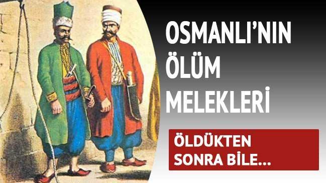 Osmanl�'n�n �l�m melekleri�ld�kten sonra bile...