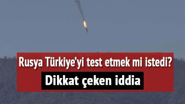 Rusya T�rkiye'yi test etmek mi istedi?