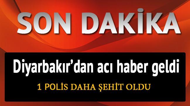 Diyarbak�r'dan ac� haber geldi: 1 polis daha �ehit oldu