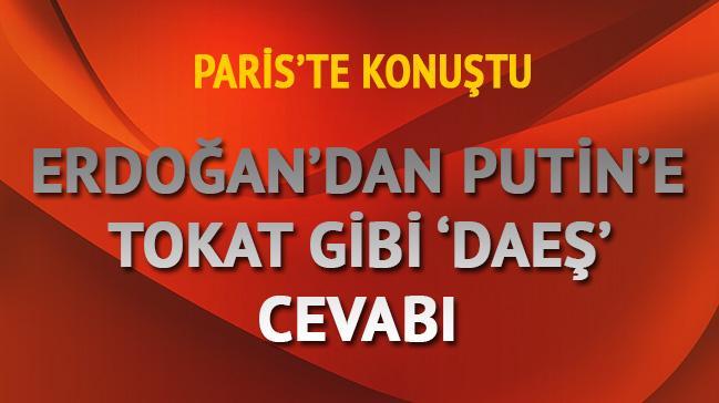 Putin'in DAE� ile ilgili s�zlerine Erdo�an'dan jet yan�t
