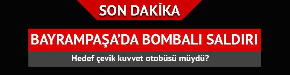 �stanbul Bayrampa�a'da �st ge�itte bomba patlad�: 1 ki�i yaral�