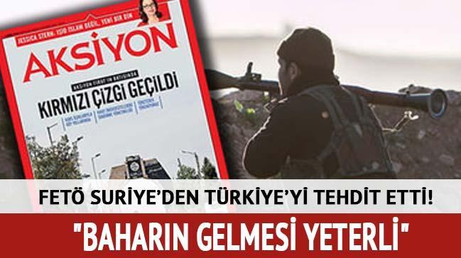 FET� Suriye'den T�rkiye'yi tehdit etti!