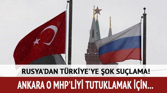 Rusya'dan T�rkiye'ye: O MHP'liyi tutuklay�n