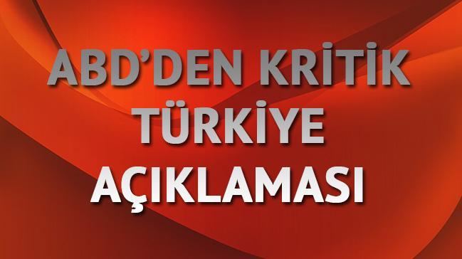 ABD'den T�rkiye a��klamas�