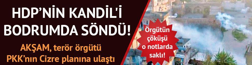 HDP�nin Kandil'i bodrumda s�nd�!