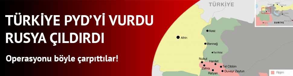 T�rkiye PYD'yi vurdu Ruslar ��ld�rd�