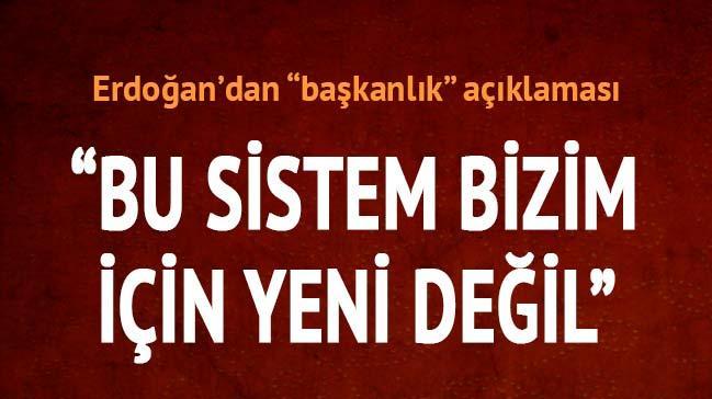 Cumhurba�kan� Erdo�an'dan �nemli a��klamalar