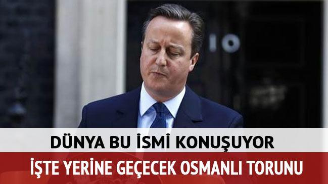David Cameron'�n yerine ge�ecek Osmanl� torunu!
