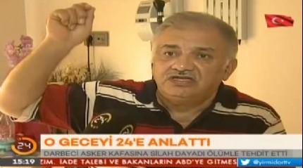 Demokrasi kahraman� Ali Erilli, darbe gecesi ya�ad�klar�n� 24'e anlatt�