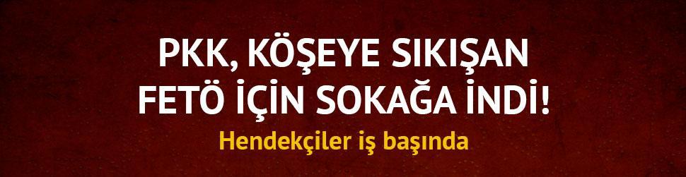 PKK, k��eye s�k��an FET� i�in �ehre indi