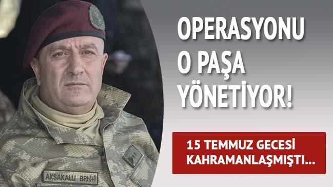 Operasyonu 15 Temmuz'un kahraman� y�netiyor