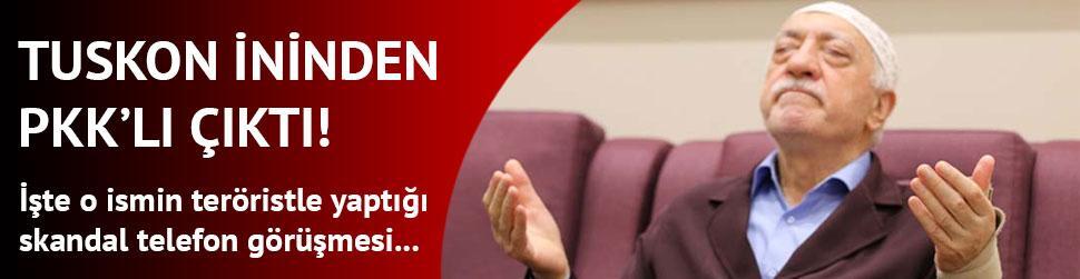TUSKON'un i�i PKK'n�n ini