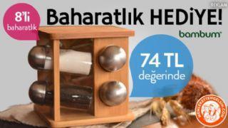 Bambum Baharatl�k Hediye!