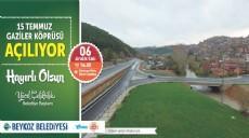 15 Temmuz Gaziler Köprüsü Beykoz'da açılıyor