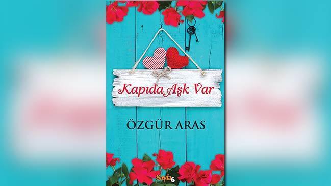 Özgür Aras'ın yeni kitabı Kapıda Aşk Var çıktı!