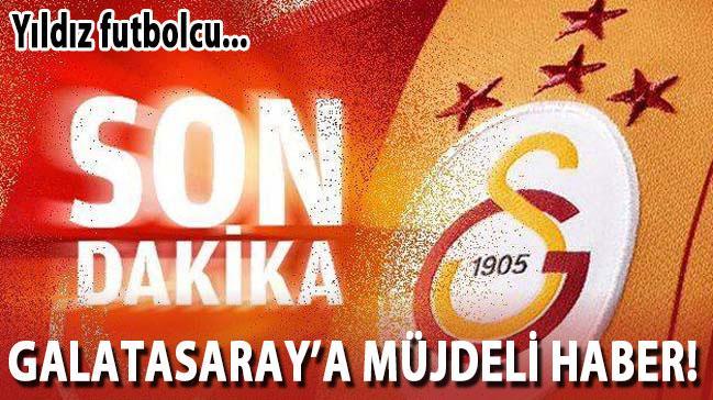 Galatasaray'a müjdeli haber! Yıldız futbolcu...