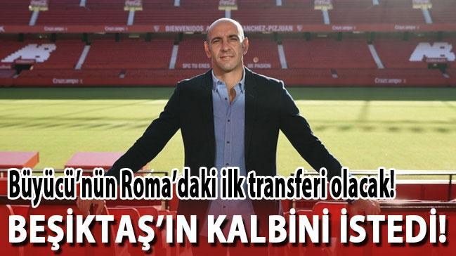 Monchi, Beşiktaş'ın kalbini alıyor! Roma'daki ilk transferi olacak