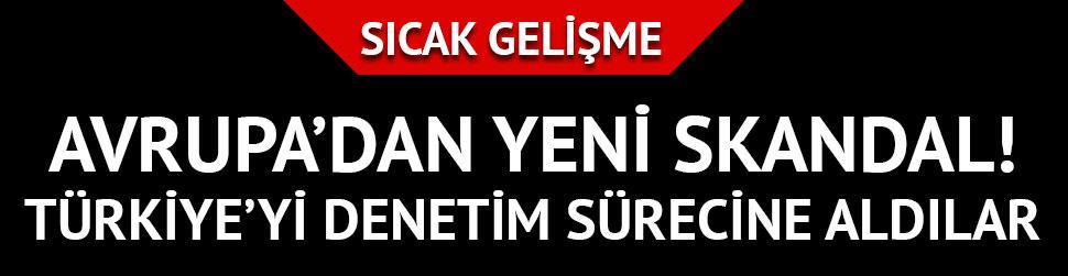Son Dakika!.. AKPM, Türkiye'yi siyasi denetime alma kararı verdi