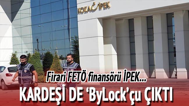 FETÖ finansörünün kardeşi de ByLock'çu çıktı