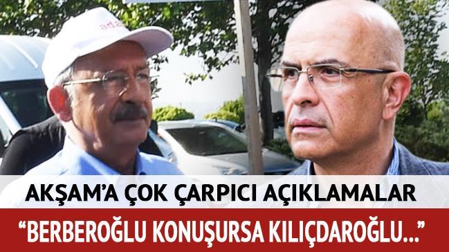 Enis Berberoğlu konuşursa Kemal bey deşifre olur